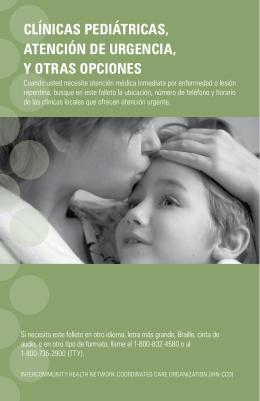 clínicas pediátricas, atención de urgencia, y otras opciones