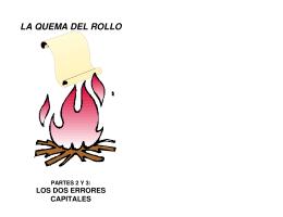 La Quema del Rollo - Partes 2 y 3: Los Dos Errores - Loud