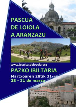 PASCUA DE LOIOLA A ARANZAZU PAZKO IBILTARIA