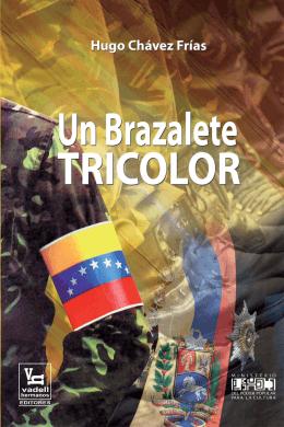 Un brAzAlete tricolor - Ministerio del Poder Popular para la Defensa