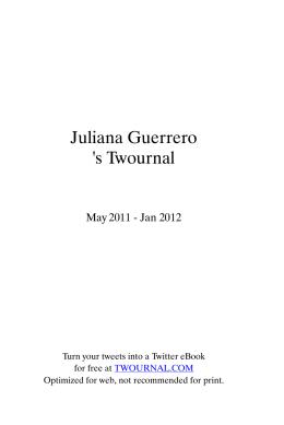 Juliana Guerrero `s Twournal