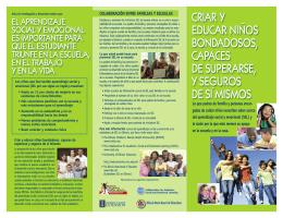 criar y educar niños bondadosos, capaces de superarse, y seguros