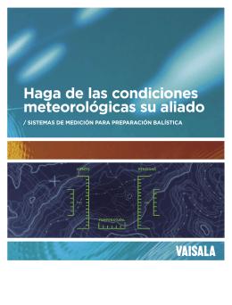 SiStemaS de medición para preparación balíStica