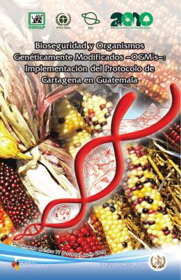 Bioseguridad y Organismos Genéticamente