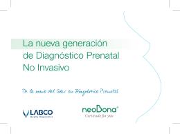 La nueva generación de Diagnóstico Prenatal No Invasivo