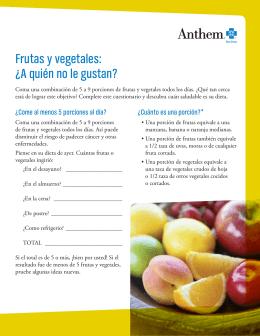 Frutas y vegetales: ¿A quién no le gustan?