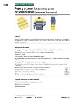 Ropa y accesorios (brazaletes, guantes) de señalización