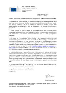 COMISIÓN EUROPEA Bruselas, 15/04/2014 Asunto: campaña de