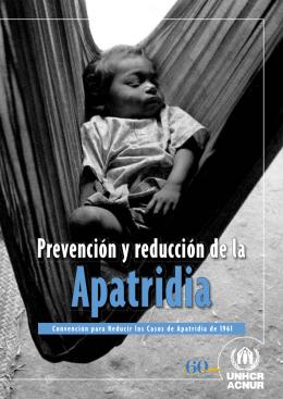 Prevención y reducción de la Apatridia. Convención para