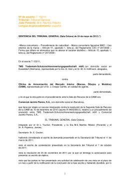 1 Nº de asunto: T 152/11 Tribunal: Tribunal General Juez Ponente
