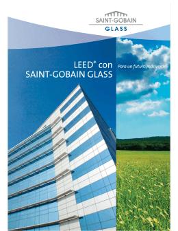 LEED® CON SAINT-GOBAIN GLASS Para un futuro más verde
