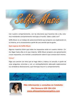 Qué esperar de Selfie Music Cómo? Más información o consultas