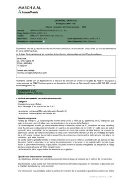 LECANTAL, SICAV SA El presente informe, junto con