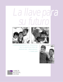 La Llave Para Su Futuro - Harbor Regional Center