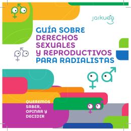 Guía sobre Derechos sexuales y reproDuctivos para raDialistas