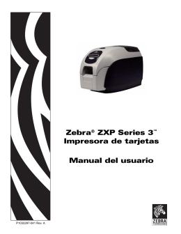 Zebra® ZXP Series 3™ Impresora de tarjetas Manual del