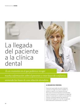 La llegada del paciente a la clínica dental