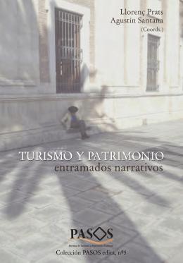 Turismo y patrimonio, entramados narrativos