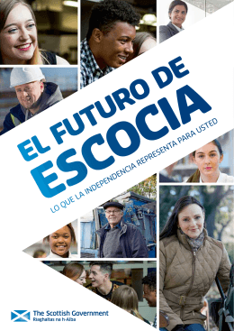 Scotland`s Future - What independence means for you Spanish