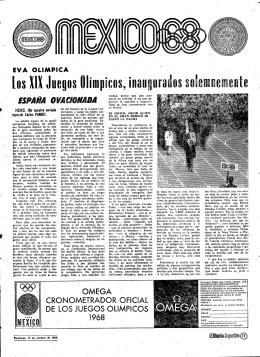 ` . [os XIX Juegos Olímpicos, inaugurados