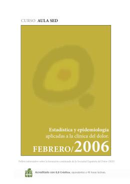 febrero/2006 - estadística y epidemiología aplicadas a la clínica del