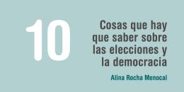 Cosas que hay que saber sobre las elecciones y la democracia