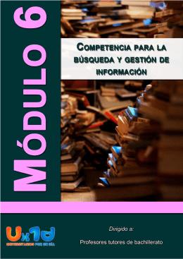 Módulo 6. Competencia para la búsqueda y gestión de la