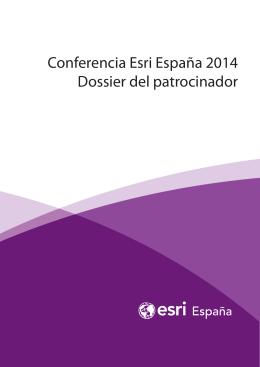 Conferencia Esri España 2014 Dossier del patrocinador