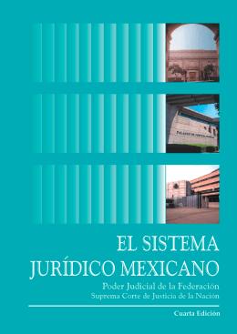 El sistema jurídico mexicano - Suprema Corte de Justicia de la Nación