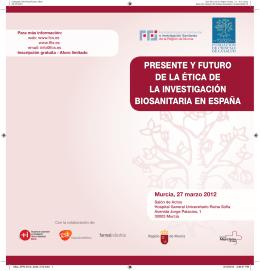 presente y futuro de la ética de la investigación biosanitaria en españa