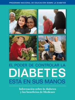 El poder de controlar la diabetes esta en sus manos