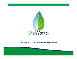 El Biogás - BioWorks