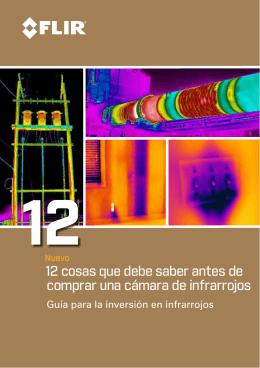 12 cosas que debe saber antes de comprar una cámara de infrarrojos