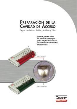PREPARACIÓN DE LA CAVIDAD DE ACCESO