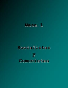 Mesa 1 Socialistas y Comunistas