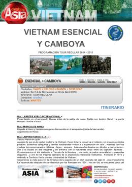 VIETNAM ESENCIAL Y CAMBOYA