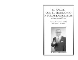 EL ÁNGEL CON EL TESTIMONIO A TODAS LAS IGLESIAS