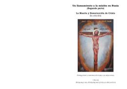 Un llamamiento a la misión en Rusia (Segunda parte) (formato pdf)