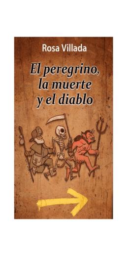 el peregrino, la muerte y el diablo