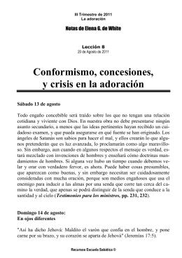 Conformismo, concesiones, y crisis en la adoración