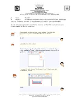 EDUCACION 1. Tema: WordArt 2. Objetivo: crear textos estilizados