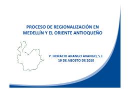 Informe de Regionalización Antioquia Agosto 2010
