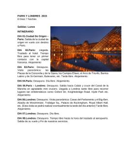 PARIS Y LONDRES 2015 8 Días/ 7 Noches Salidas: Lunes