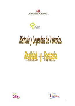 Realidad y Fantasía Historia y Leyendas de Valencia.Modificado