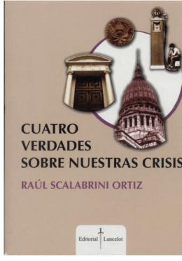 Cuatro verdades sobre nuestra crisis - La Baldrich
