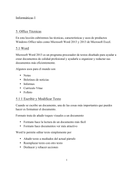 Informáticas I 5. Office Técnicas 5.1 Word 5.1.1 Escribir y Modificar