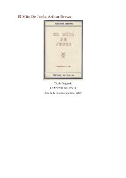 El Mito De Jesús, Arthur Drews