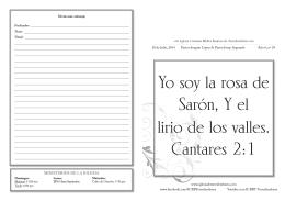 Yo soy la rosa de Sarón, Y el lirio de los valles. Cantares 2:1