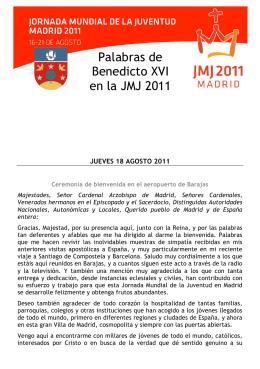 Palabras de Benedicto XVI en la JMJ 2011