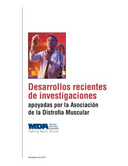 Desarrollos recientes de investigaciones apoyada por la MDA